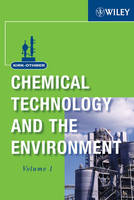 Kirk-Othmer Chemical Technology and the Environment, 2 Volume Set (Hardback)
