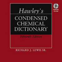 Hawley's Condensed Chemical Dictionary (Hardback)