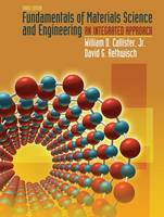 Fundamentals of Materials Science and Engineering: An Integrated Approach (Hardback)