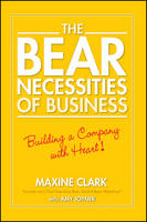 The Bear Necessities of Business: Building a Company with Heart (Paperback)