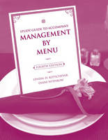 Study Guide to accompany Management by Menu, 4e (Paperback)