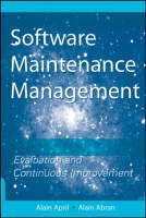 Software Maintenance Management: Evaluation and Continuous Improvement - Practitioners (Paperback)