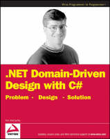 .NET Domain-Driven Design with C#: Problem - Design - Solution (Paperback)