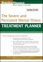 The Severe and Persistent Mental Illness Treatment Planner - PracticePlanners (Paperback)