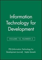 Information Technology for Development, Volume 13, Number 2 - ITDJ - single issue Information Technology for Development Journal (Paperback)
