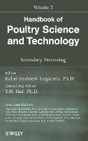 Handbook of Poultry Science and Technology: Secondary Processing (Hardback)