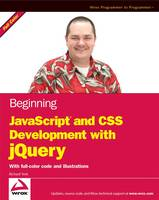 Beginning JavaScript and CSS Development with JQuery (Paperback)