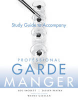 Study Guide to accompany Professional Garde Manger: A Comprehensive Guide to Cold Food Preparation (Paperback)