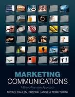 Marketing Communications: A Brand Narrative Approach (Paperback)