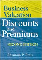 Business Valuation Discounts and Premiums (Hardback)