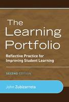 The Learning Portfolio: Reflective Practice for Improving Student Learning (Paperback)