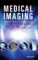 Medical Imaging: Principles, Detectors, and Electronics (Hardback)