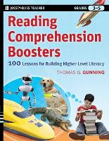 Reading Comprehension Boosters: 100 Lessons for Building Higher-Level Literacy, Grades 3-5 (Paperback)