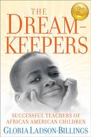 The Dreamkeepers: Successful Teachers of African American Children (Paperback)