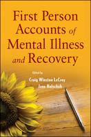 First Person Accounts of Mental Illness and Recovery (Paperback)