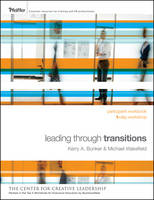 Leading Through Transitions: Participant Workbook (Paperback)