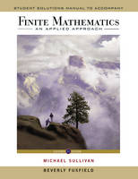 Student Solutions Manual to accompany Finite Mathematics: An Applied Approach, 11e (Paperback)