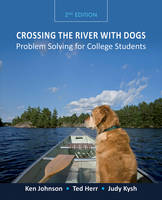 Crossing the River with Dogs: Problem Solving for College Students (Paperback)