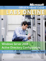 Exam 70-640 MOAC Labs Online - Microsoft Official Academic Course Series (Paperback)