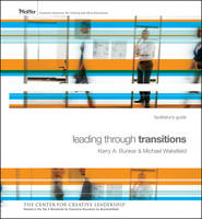 Leading Through Transitions: Facilitator's Guide Set