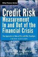 Credit Risk Management In and Out of the Financial Crisis: New Approaches to Value at Risk and Other Paradigms - Wiley Finance (Hardback)