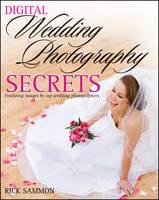 Digital Wedding Photography Secrets (Paperback)