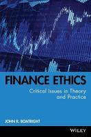 Finance Ethics: Critical Issues in Theory and Practice - Robert W. Kolb Series (Hardback)