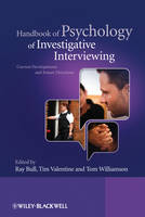 Handbook of Psychology of Investigative Interviewing: Current Developments and Future Directions (Paperback)