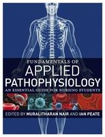Fundamentals of Applied Pathophysiology: An Essential Guide for Nursing Students - Fundamentals (Paperback)