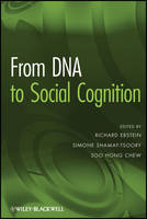 From DNA to Social Cognition (Hardback)