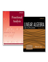 Linear Algebra and Its Applications, Second Edition + Functional Analysis Set - Pure and Applied Mathematics: A Wiley Series of Texts, Monographs and Tracts (Hardback)