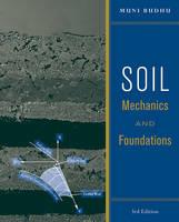 Soil Mechanics and Foundations (Hardback)