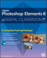 Photoshop Elements 8 Digital Classroom - Digital Classroom (Paperback)