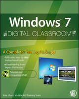 Windows 7 Digital Classroom: (Book and Video Training) - Digital Classroom (Paperback)