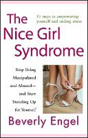 The Nice Girl Syndrome: Stop Being Manipulated and Abused -- and Start Standing Up for Yourself (Paperback)