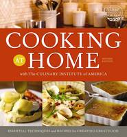 Cooking at Home with the Culinary Institute of America (Hardback)