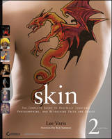Skin: The Complete Guide to Digitally Lighting, Photographing, and Retouching Faces and Bodies (Paperback)
