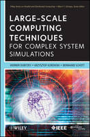 Large-Scale Computing Techniques for Complex System Simulations - Wiley Series on Parallel and Distributed Computing (Hardback)