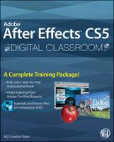 Adobe After Effects CS5 Digital Classroom - Digital Classroom (Paperback)