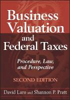 Business Valuation and Federal Taxes: Procedure, Law and Perspective (Hardback)