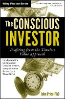 The Conscious Investor: Profiting from the Timeless Value Approach - Wiley Finance (Hardback)