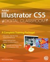 Illustrator CS5 Digital Classroom - Digital Classroom (Paperback)