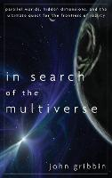 In Search of the Multiverse (Hardback)