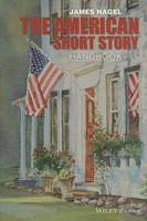 The American Short Story Handbook - Wiley Blackwell Literature Handbooks (Paperback)
