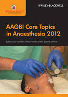 AAGBI Core Topics in Anaesthesia 2012 (Paperback)