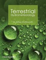 Terrestrial Hydrometeorology (Hardback)