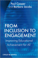 From Inclusion to Engagement: Helping Students Engage with Schooling through Policy and Practice (Hardback)