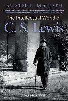 The Intellectual World of C. S. Lewis (Paperback)