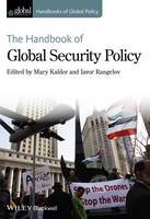 The Handbook of Global Security Policy - Handbooks of Global Policy (Hardback)