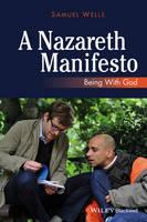 A Nazareth Manifesto: Being with God (Paperback)